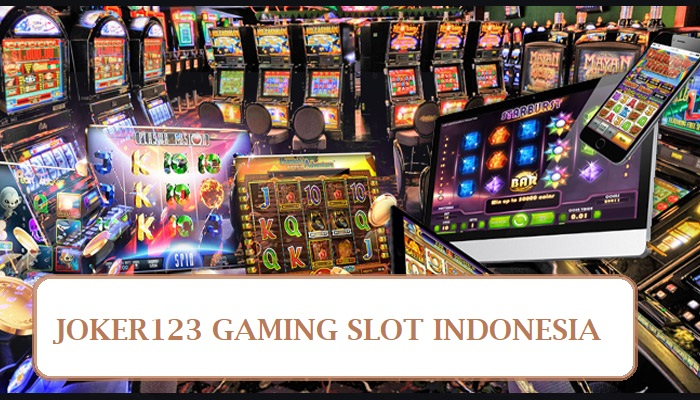 joker123 gaming slot indonesia